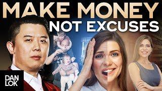 Download Make Money, Not Excuse - Dan Lok Video