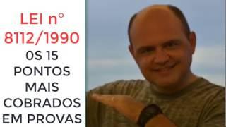 Download LEI n° 8112/1990 - OS 15 PONTOS MAIS COBRADOS EM PROVAS Video