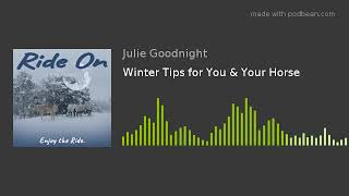 Download Winter Tips for You & Your Horse Video