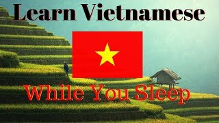 Download Learn Vietnamese While You Sleep 😀 130 Basic Vietnamese Words and Phrases 👍 English/Vietnamese Video