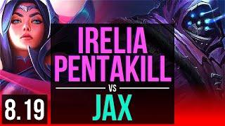 Download IRELIA vs JAX (TOP) | Pentakill, Legendary, KDA 19/4/3 | EUW Challenger | v8.19 Video
