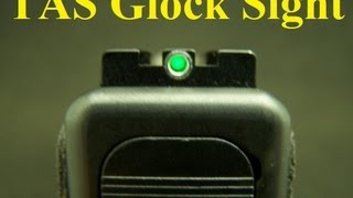 Download TAS Fiber Optic Glock Sight Video