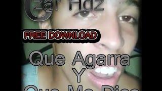 Download Que agarra y que me dice - Circuit Rmx (Original Mix) Video