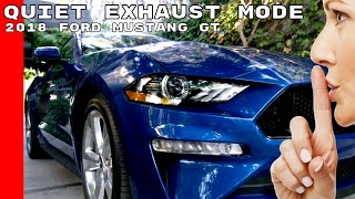 Download 2018 Ford Mustang GT Quiet Exhaust Start Mode Video
