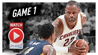 Download LeBron James Full Game 1 Highlights vs Pacers 2017 Playoffs - 32 Pts, 13 Ast, Playoff MODE! Video