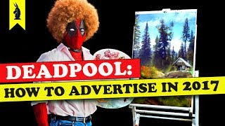 Download Deadpool: How to Advertise in 2018 – Wisecrack Edition Video