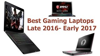 Download Best Gaming Laptops Late 2016 - Early 2017 Video