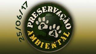 Download Preservação Ambiental - 25/06/17 Video