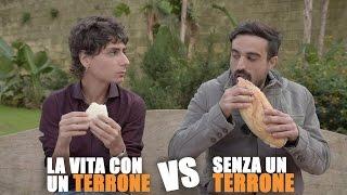 Download La vita CON UN TERRONE vs SENZA UN TERRONE Video