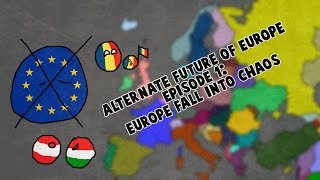 Download Alternate Future of Europe. Episode 1:Europe fall into chaos Video