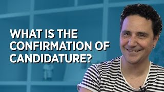 Download What is the Confirmation of Candidature? Video