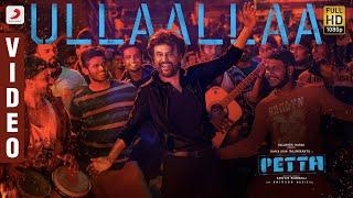 Download Ullaallaa Official Video (Tamil)   Petta Video Songs   Rajinikanth   Anirudh Ravichander Video