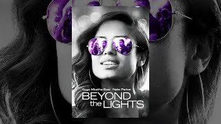 Download Beyond the Lights Video