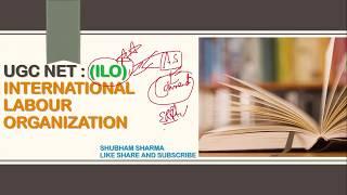 Download INTERNATIONAL LABOUR ORGANIZATION (ILO) | CBSE UGC NET | LABOUR LAWS PAPER-2 | IN HINDI Video