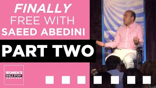 Download Finally Free with Pastor Saeed Abedini - Part 2 Video