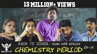 Download CHEMISTRY PERIOD - Back to School - Mini Web Series - Season 01 - EP 09 #Nakkalites Video