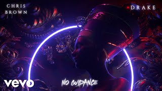 Download Chris Brown - No Guidance (Audio) ft. Drake Video