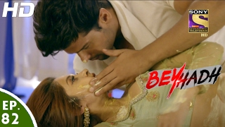 Download Beyhadh - बेहद - Ep 82 - 1st Feb, 2017 Video