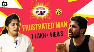 Download FRUSTRATED WOMAN Vs FRUSTRATED MAN | Frustrated Woman Telugu Comedy Web Series | Sunaina | Khelpedia Video