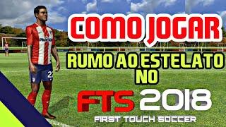 Download COMO JOGAR RUMO AO ESTRELATO NO FTS! Video