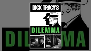 Download Dick Tracy's Dilemma Video