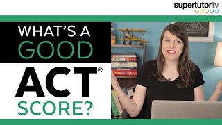 Download What's a Good ACT Score? Video