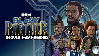 Download How Black Panther Should Have Ended - Animated Parody Video