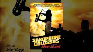 Download Sonny Rollins - Saxophone Colossus Video