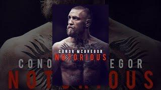 Download Conor McGregor: Notorious Video