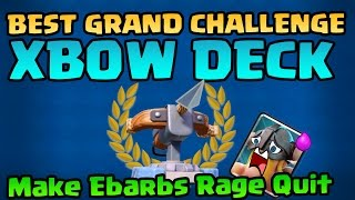Download BEST XBOW DECK! DESTROY GRAND CHALLENGES! and Make Ebarbs Quit! - Clash Royale Video