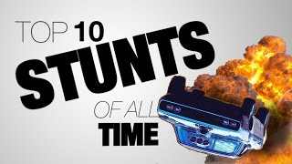 Download Top 10 Stunts of All Time Video