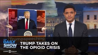 Download Trump Takes on the Opioid Crisis | The Daily Show Video