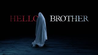 Download HELLO BROTHER - A Horror Short Film Video