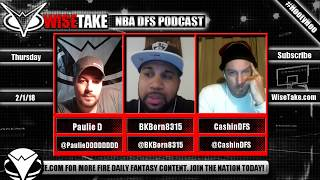 Download NBA FanDuel & DraftKings Podcast - 2/1/18 w/ @PaulieDDDDDDDD, @BKBorn8315 & @CashinDFS Video