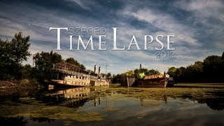 Download Szeged Time Lapse 2012 Video