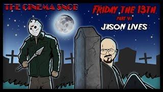 Download The Cinema Snob: FRIDAY THE 13TH, PART VI: JASON LIVES Video