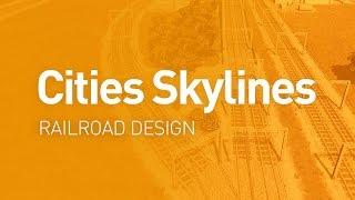 Download Railroad Design — Design Guide (Cities Skylines Tutorial) Video