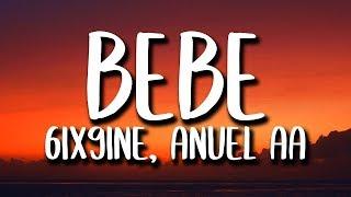 Download 6ix9ine, Anuel AA - Bebe (Letra/Lyrics) Video