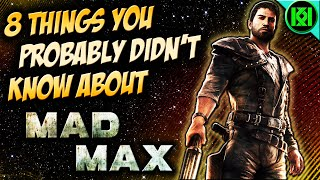 Download 8 THINGS YOU PROBABLY DIDN'T KNOW ABOUT MAD MAX (GAME) (SECRETS, EASTER EGGS, TRIVIA) Video