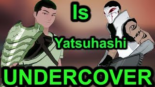 Download Is Yatsuhashi A DOUBLE AGENT?!? (RWBY Theory) - EruptionFang Video