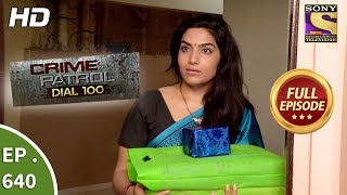 Download Crime Patrol Dial 100 - क्राइम पेट्रोल - Ep 640 - Full Episode - 27th October, 2017 Video
