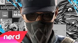 Download WATCH DOGS 2 SONG | IM A WATCH DOG | #NerdOut Video