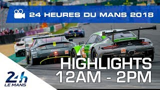 Download 2018 24 Hours of Le Mans - HIGHLIGHTS from 12AM - 2PM Video