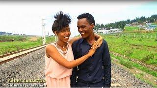 Download Shimalis Indaashaw - BADEE GARAATOO [Oromo Music Video] Video