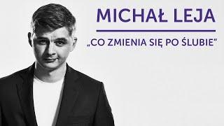 Download MICHAŁ LEJA - ″Co zmienia się po ślubie″ | 20 Stand-Upów Video