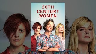 Download 20th Century Women Video