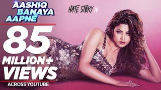 Download Aashiq Banaya Aapne |Hate Story IV| Urvashi Rautela |Himesh Reshammiya Neha Kakkar Tanishk B Manoj M Video
