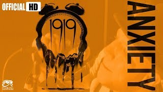 Download 1919 ″Anxiety″ Video