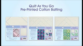 Download Quilt As You Go, Pre-Printed Cotton Batting Video
