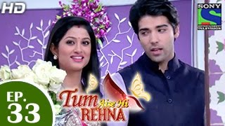 Download Tum Aise Hi Rehna - तुम ऐसे ही रहना - Episode 33 - 24th December 2014 Video